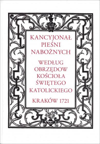 Kancyjonał pieśni nabożnych ... Kraków 1721