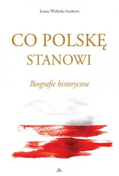 Co Polskę stanowi
