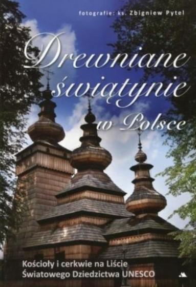 Drewniane świątynie w Polsce