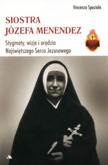 Siostra Józefa Menendez Stygmaty, wizje i orędzia Najświętszego Serca Jezusowego