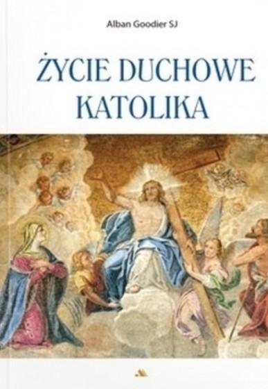 Życie duchowe katolika