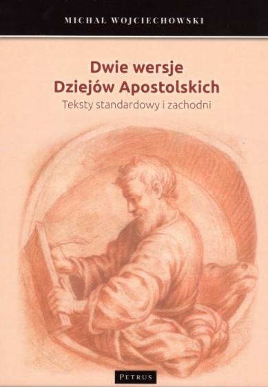 Dwie wersje Dziejów Apostolskich