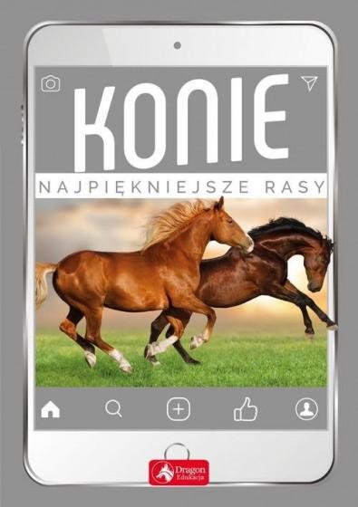 Konie Najpiękniejsze rasy