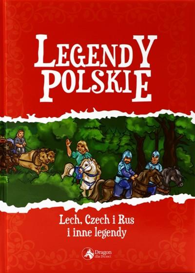 Legendy polskie Lech, Czech i Rus i inne legendy