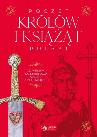 Poczet królów i książąt Polski / skrócone