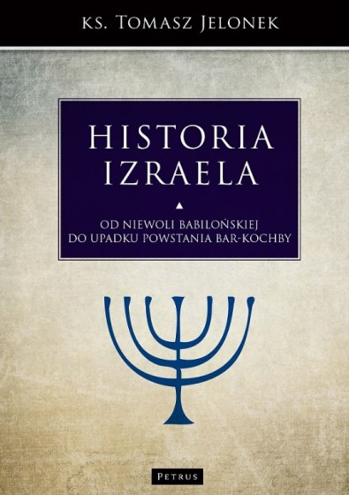 Historia Izraela Od niewoli babilońskiej