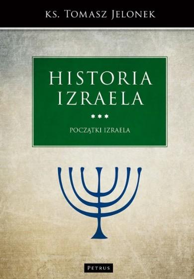 Historia Izraela Początki Izraela