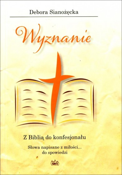 Wyznanie. Z Biblią do konfesjonału