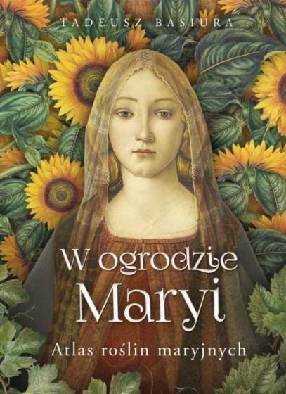W ogrodzie Maryi