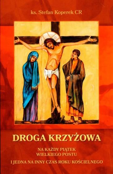 Droga Krzyżowa na każdy piątek Wielkiego Postu