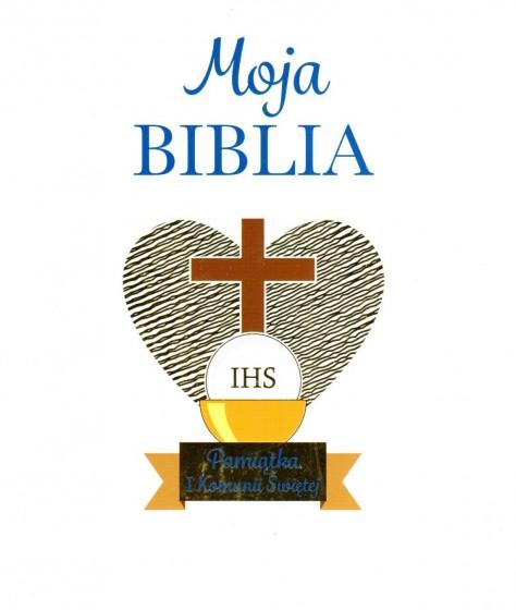 Moja Biblia - Pamiątka I Komunii Świętej