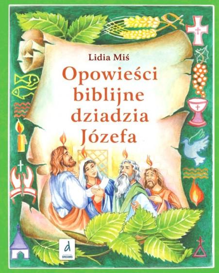 Opowieści biblijne dziadzia Józefa 4