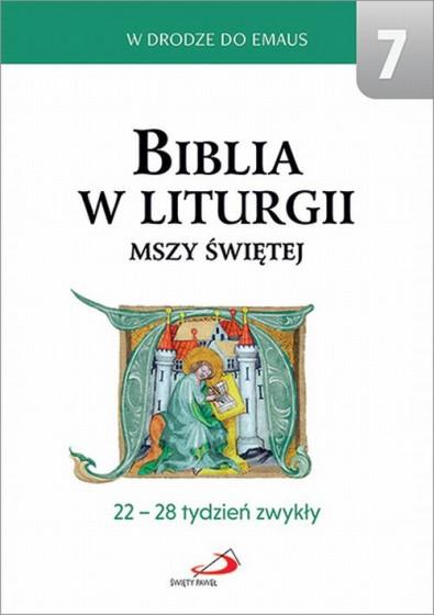 Biblia w liturgii mszy świętej 22-28 tydzień zwykły