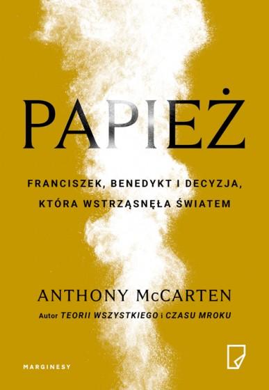 Papież. Franciszek, Benedykt i decyzja która...