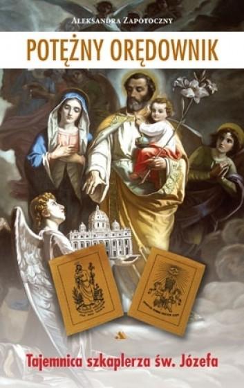 Potężny orędownik Tajemnica szkaplerza św. Józefa