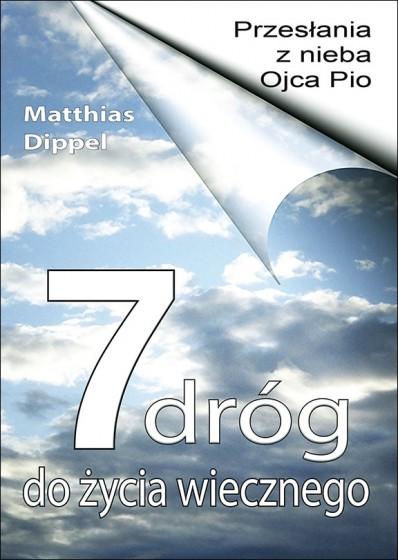7 dróg do życia wiecznego Przesłania z nieba o. Pio