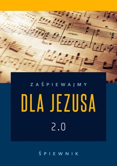 Zaśpiewajmy dla Jezusa 2.0