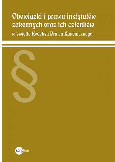 Obowiązki i prawa instytutów zakonnych