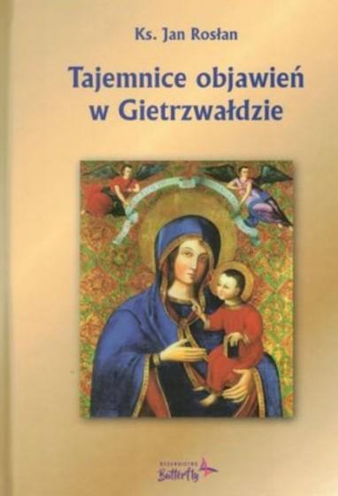 Tajemnice objawień w Gietrzwałdzie