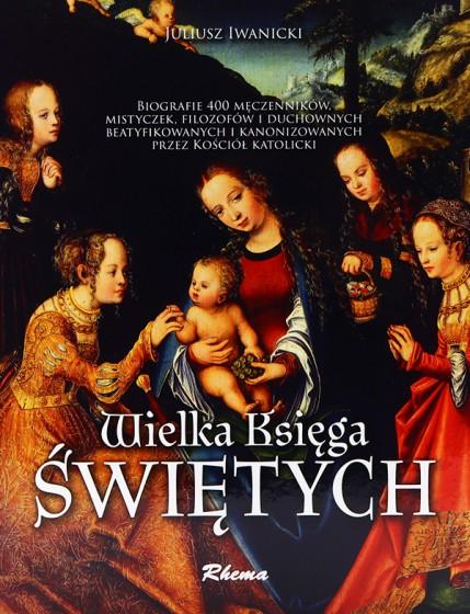 Wielka Księga Świętych  Maryja z dzieciątkiem