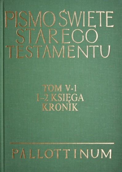 Pismo Święte Starego Testamentu Tom V-1 1-2 Księga Kronik