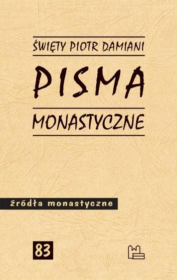 Pisma monastyczne św. Piotr Damiani