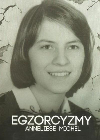 Egzorcyzmy Anneliese Michel