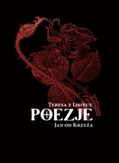 Teresa z Lisieux, Jan od Krzyża - Poezje