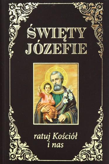 Święty Józefie ratuj Kościół i nas opr. miękka