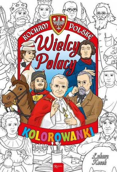 Wielcy Polacy kolorowanka