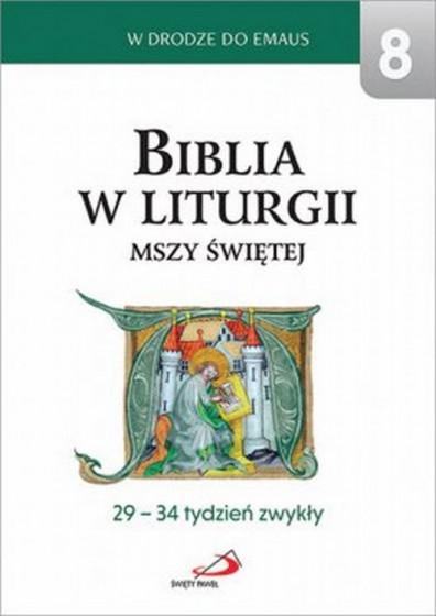 Biblia w liturgii Mszy Świętej 29-34 tydzień