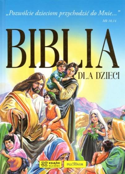 Biblia dla dzieci Pozwólcie dzieciom przychodzić do Mnie
