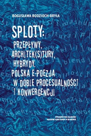 Sploty: Przepływy, architek(s)tury, hybrydy
