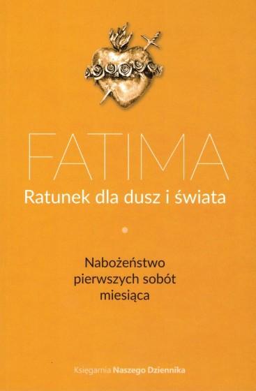 Fatima. Ratunek dla dusz i świata