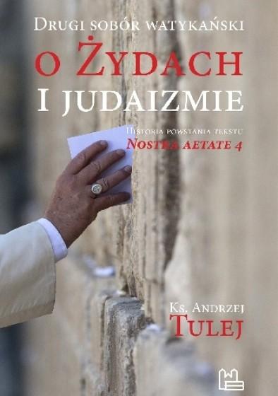 Drugi sobór watykański o żydach i judaizmie