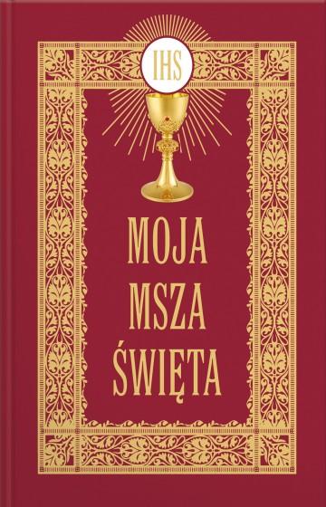 Moja Msza Święta modlitewnik