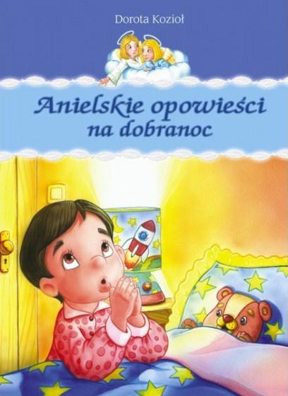 Anielskie opowieści na dobranoc
