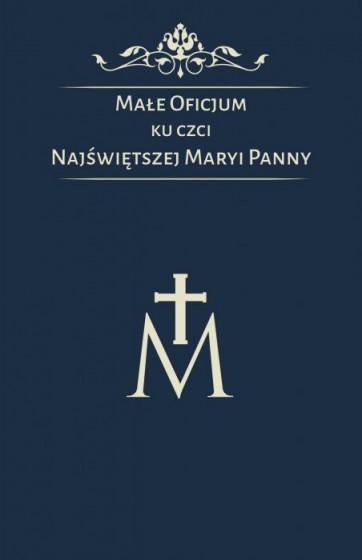 Małe Oficjum ku czci Najświętszej Maryi Panny