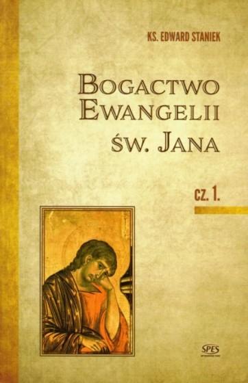 Bogactwo Ewangelii św. Jana część 1