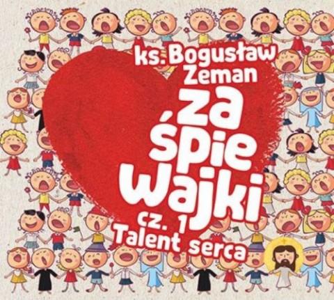 Zaśpiewajki Cz. 1 Talent serca