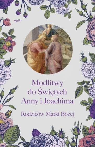 Modlitwy do świętych Anny i Joachima