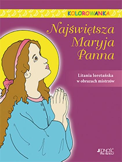 Najświętsza Maryja Panna / kolorowanka