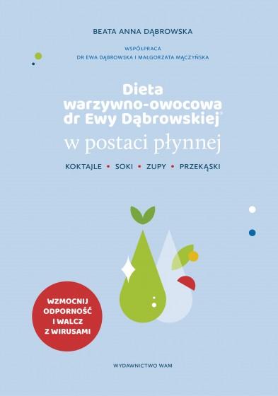 Dieta warzywno-owocowa dr Ewy Dąbrowskiej (R) w postaci płynnej