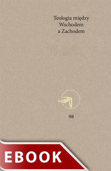 Teologia między Wschodem a Zachodem