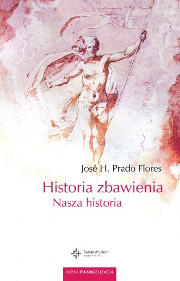 Historia zbawienia Nasza historia
