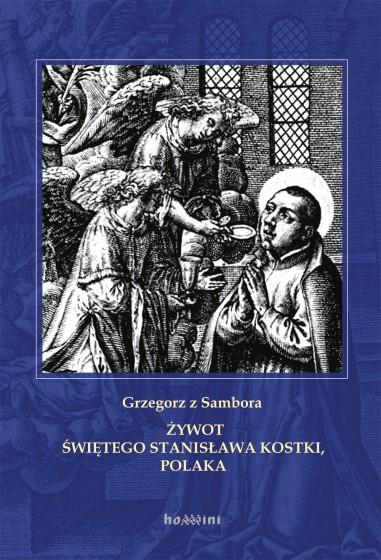 Żywot świętego Stanisława Kostki, Polaka