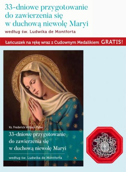 33-dniowe przygotowanie do zawierzenia się w duchową niewolę Maryi
