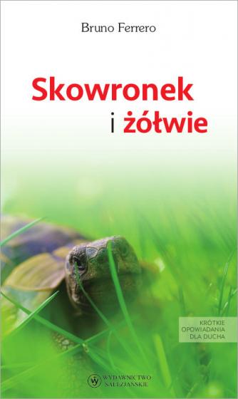 Skowronek i żółwie wyd. II