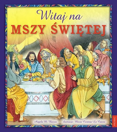 Witaj na Mszy Świętej