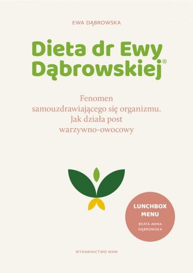 Dieta dr Ewy Dąbrowskiej(R) Fenomen samouzdrawiającego się organizmu